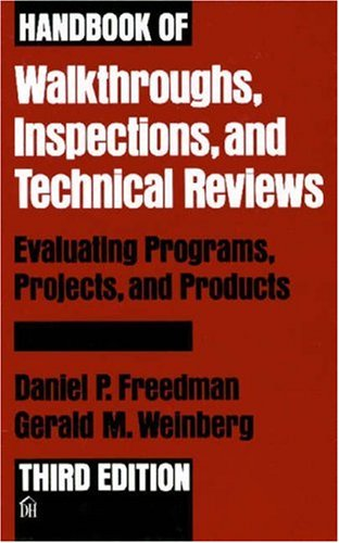 9780932633194: Handbook of Walkthroughs, Inspections, and Technical Reviews: Evaluating Programs, Projects, and Products