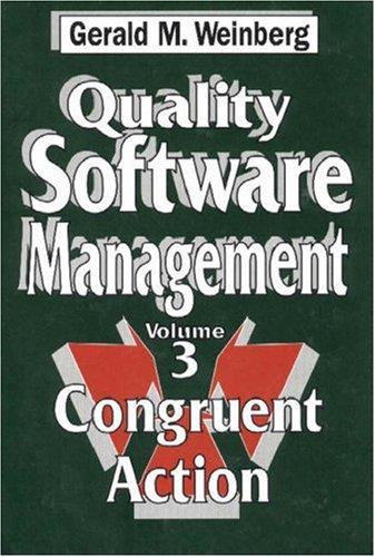 9780932633286: Quality Software Management, Vol. 3: Congruent Action