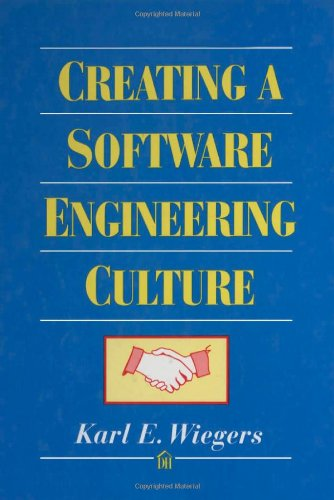 9780932633330: Creating a Software Engineering Culture