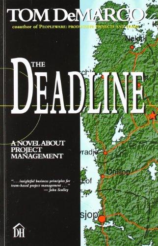 9780932633392: The Deadline: A Novel About Project Management