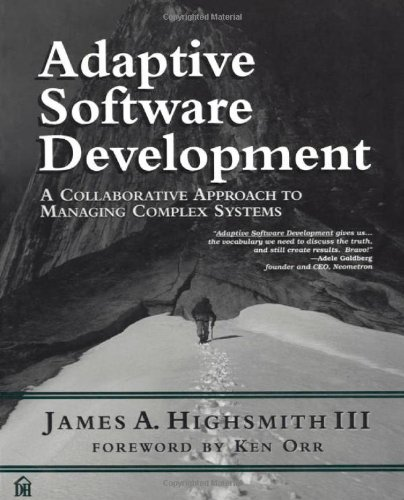 9780932633408: Adaptive Software Development: A Collaborative Approach to Managing Complex Systems