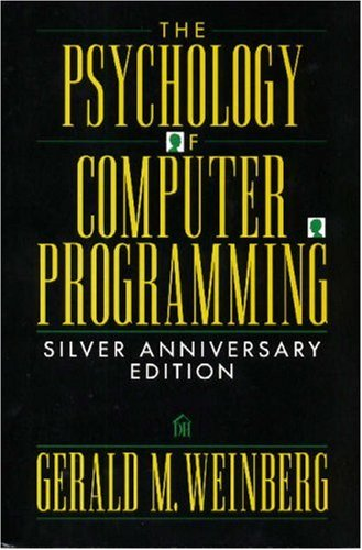 9780932633422: The Psychology of Computer Programming: Silver Anniversary Edition