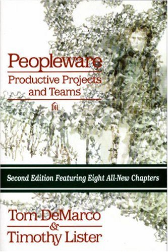 9780932633439: Peopleware: Productive Projects and Teams