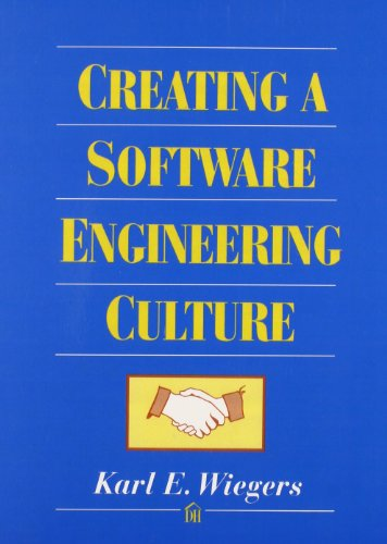 9780932633767: Creating a Software Engineering Culture