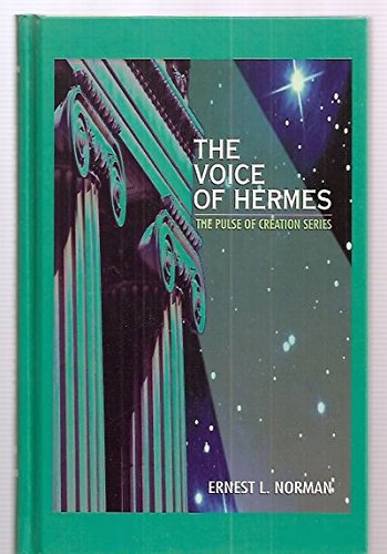 The Voice of Hermes: Clairvoyantly and Clairaudiently Received