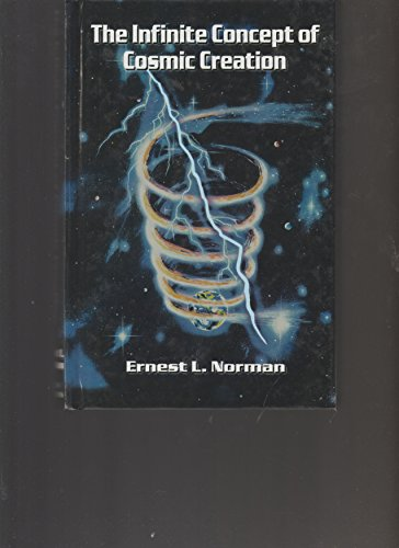 9780932642059: Infinite Concept of Cosmic Creation: An Introduction