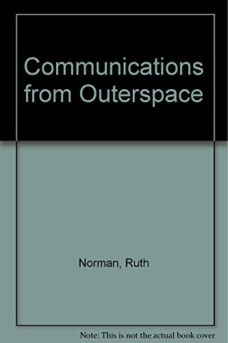 9780932642806: Communications from Outerspace