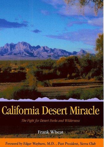 9780932653277: California Desert Miracle: The Fight for Desert Parks and Wilderness (Sunbelt Natural History Guides)