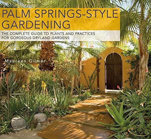 Palm Springs-Style Gardening: Gilmer, Maureen