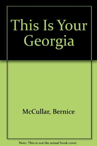 9780932659019: This Is Your Georgia