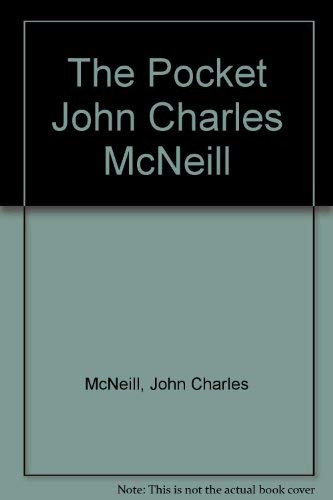 The Pocket John Charles McNeill, Selected Poems: Gibson, Grace Evelyn, Editor (John Charles McNeill...