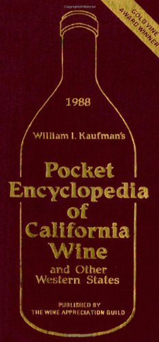 Pocket Encyclopedia of California Wine and Other: William I. Kaufman