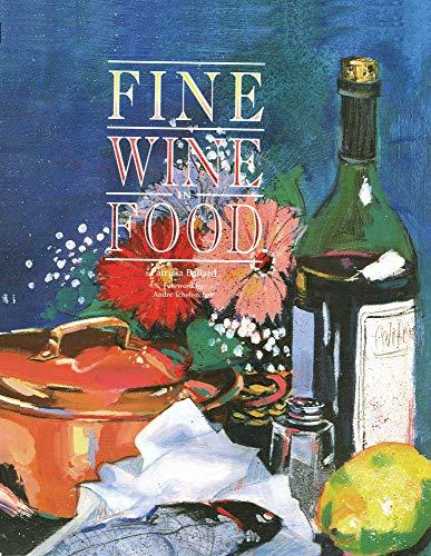 9780932664563: Fine Wine in Food
