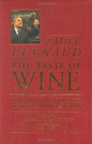 9780932664648: The Taste of Wine: The Art and Science of Wine Appreciation