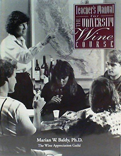 9780932664686: Teachers Manual for the University Wine Course