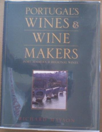 9780932664808: Portugal's Wines and Winemakers