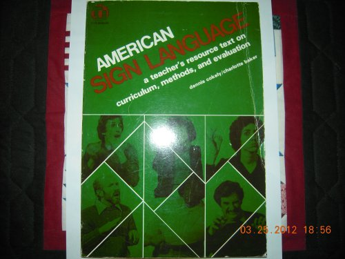 9780932666055: American sign language: A teacher's resource text on curriculum, methods, and evaluation