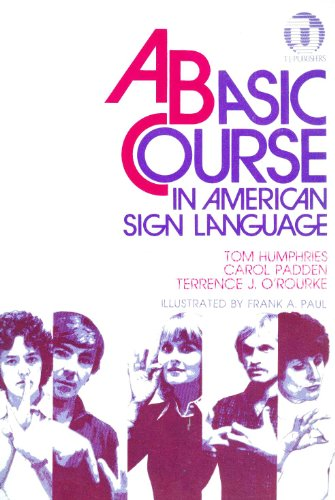 9780932666246: A Basic Course in American Sign Language