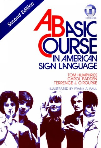 9780932666420: A Basic Course in American Sign Language