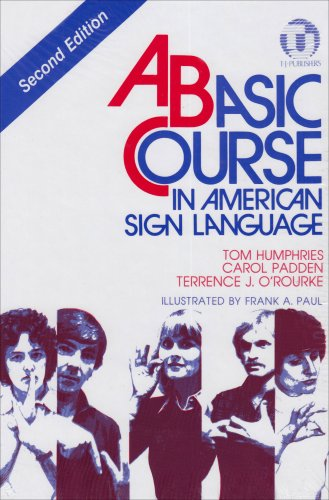 9780932666437: A Basic Course in American Sign Language