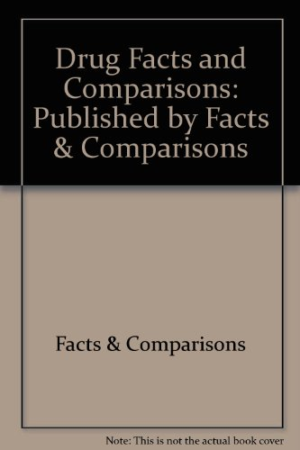 Drug Facts & Comparisons, 1997: Facts and Comparisons (Firm)