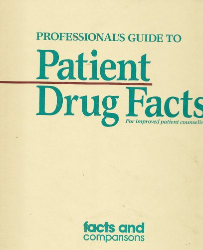 9780932686367: Patient Drug Facts, 1996: Professionals Guide to Patient Drug Facts