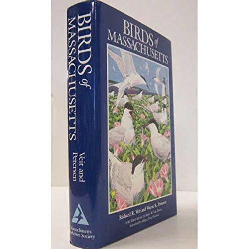 Birds of Massachusetts (Natural History of New England Series): Veit, Richard R.; Petersen, Wayne R...