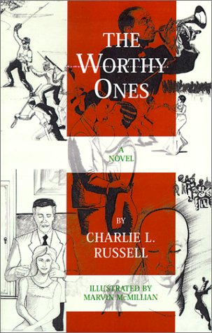 The Worthy Ones (0932693113) by Charlie Russell