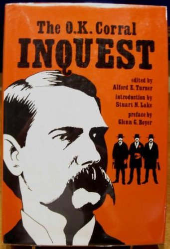 9780932702159: The O.K. Corral inquest (The Early West)