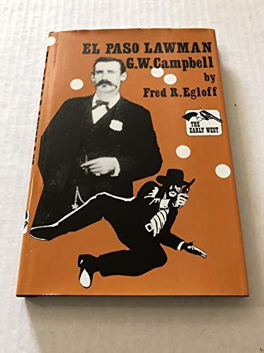 El Paso Lawman G.W. Campbell.: EGLOFF, FRED R.