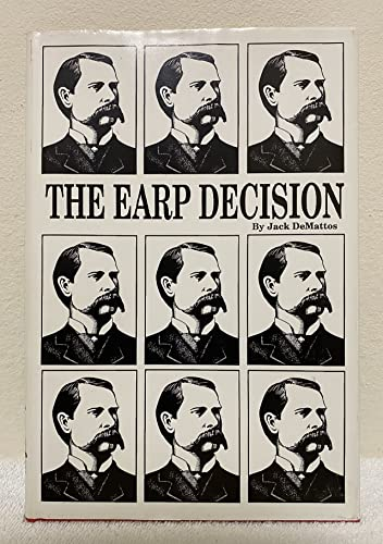 The Earp Decision: Demattos, Jack