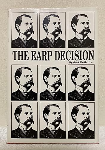 The Earp Decision: Demattos, Jack