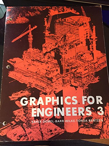Graphics for Engineers 3: Earle, James H.