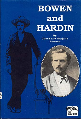 Bowen and Hardin (The Early West): Parsons, Chuck