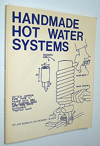 9780932708007: Handmade Hot Water Systems