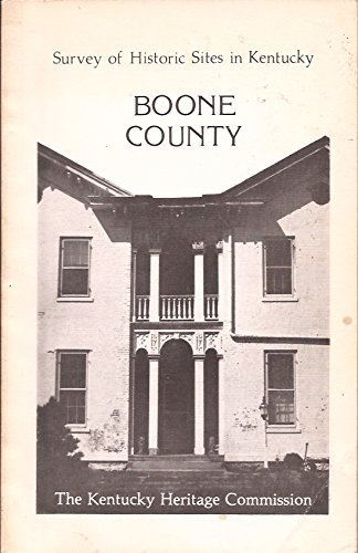 SURVEY OF HISTORIC SITES IN KENTUCKY, BOONE COUNTY