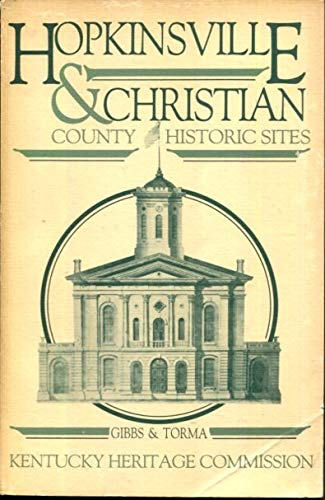 Hopkinsville and Christian County Historic Sites: Gibbs and Torma
