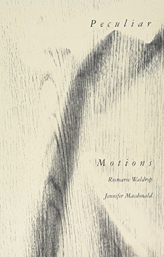 Peculiar Motions (0932716261) by Waldrop, Rosmarie; Macdonald, Jennifer