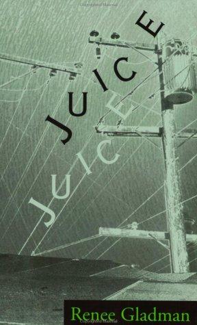 9780932716552: Juice