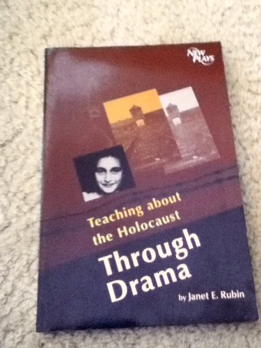 9780932720702: Teaching about the Holocaust through drama