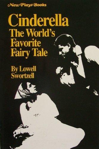 9780932720849: Cinderella: The World's Favorite Fairy Tale