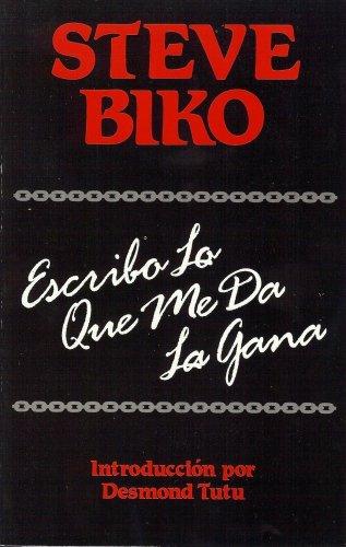 9780932727077: Escribo Lo Que Me Da LA Gana