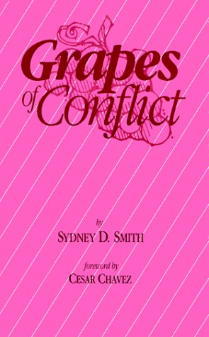 Grapes of Conflict: Sydney D. Smith