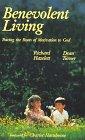 Benevolent Living; Tracing the Roots of Motivation: Hazelett, Richard; Turner,