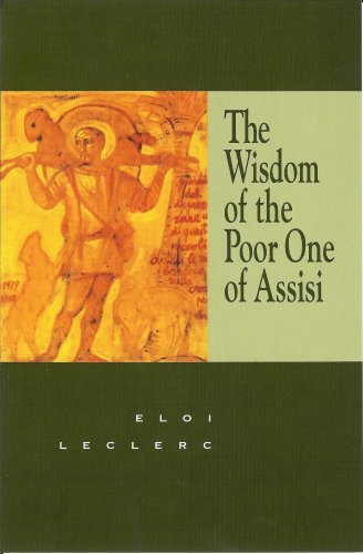 9780932727459: The Wisdom of the Poor One of Assisi