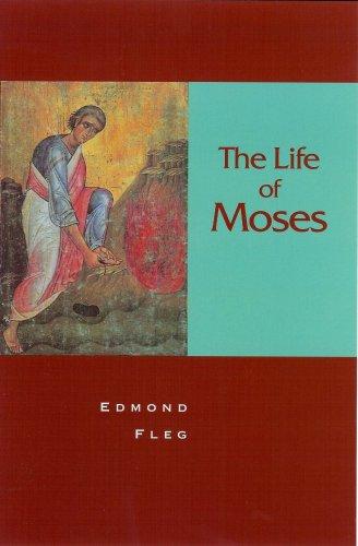 The Life of Moses : The Man: Faith A. Sand;