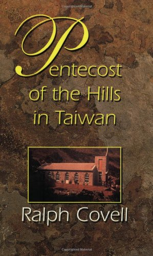 9780932727909: Pentecost of the Hills in Taiwan: The Christian Faith among the Original Inhabitants