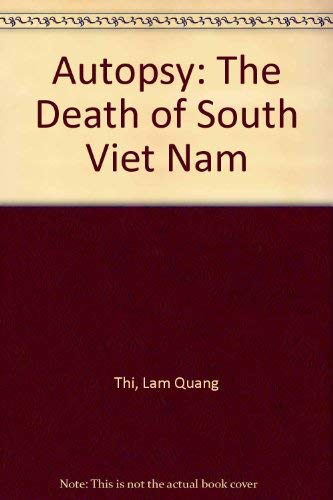 9780932729040: Autopsy: The Death of South Viet Nam