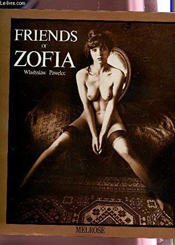 9780932735003: Friends of Zofia
