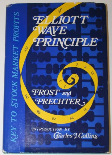 9780932750006: Elliott wave principle: Key to stock market profits